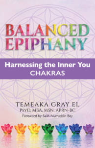 Balanced Epiphany: Harnessing the Inner You: Chakras