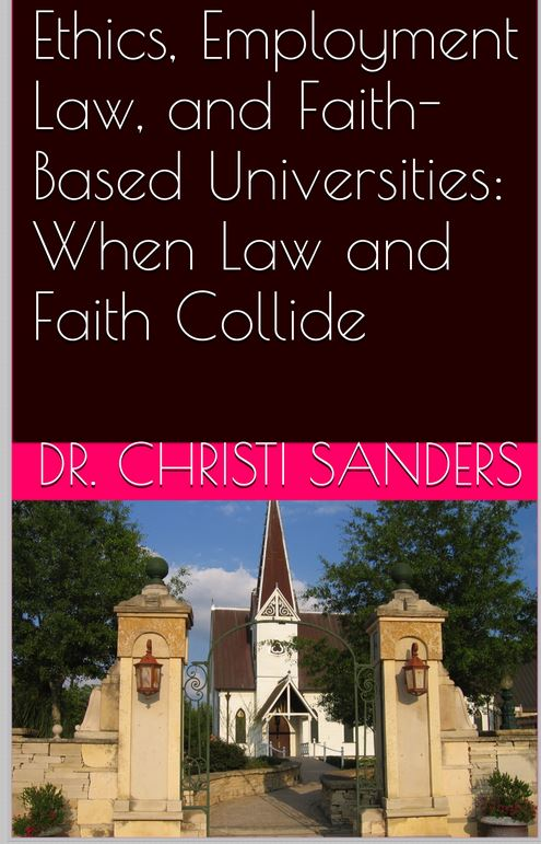 Ethics, Employment Law, Faith Based Universities